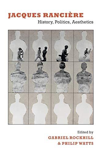 9780822345060: Jacques Rancière: History, Politics, Aesthetics