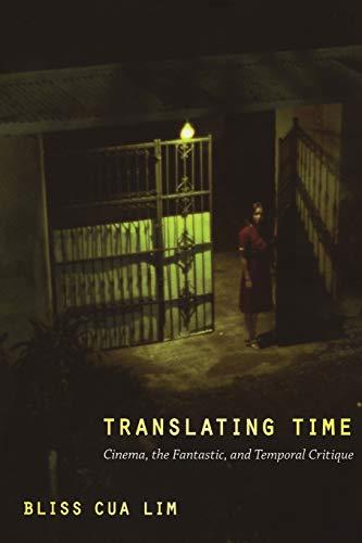 9780822345107: Translating Time: Cinema, the Fantastic, and Temporal Critique (a John Hope Franklin Center Book)