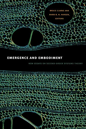 9780822346005: Emergence and Embodiment: New Essays on Second-Order Systems Theory (Science and Cultural Theory)