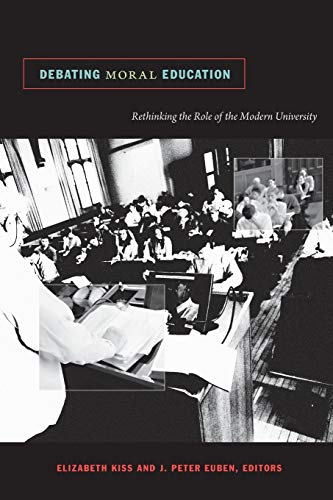 9780822346166: Debating Moral Education: Rethinking the Role of the Modern University