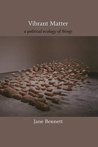 9780822346333: Vibrant Matter: A Political Ecology of Things (A John Hope Franklin Center Book)