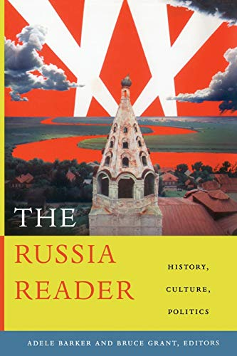 9780822346487: The Russia Reader: History, Culture, Politics (The World Readers)