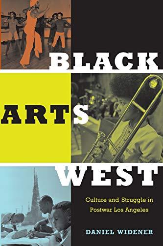 9780822346791: Black Arts West: Culture and Struggle in Postwar Los Angeles