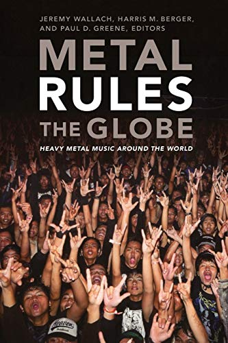 9780822347330: Metal Rules the Globe: Heavy Metal Music Around the World