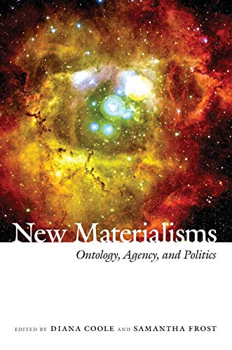 9780822347729: New Materialisms: Ontology, Agency, and Politics