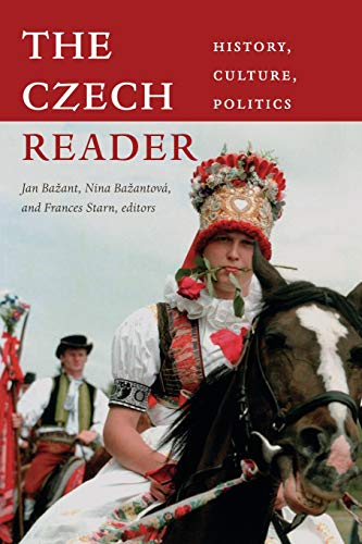 9780822347941: The Czech Reader: History, Culture, Politics