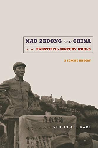 9780822347958: Mao Zedong and China in the Twentieth-Century World: A Concise History