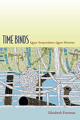 9780822348047: Time Binds: Queer Temporalities, Queer Histories