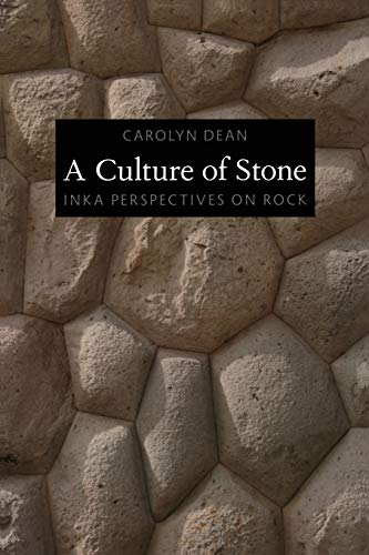 9780822348078: A Culture of Stone: Inka Perspectives on Rock