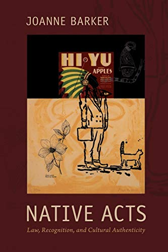 9780822348511: Native Acts: Law, Recognition, and Cultural Authenticity