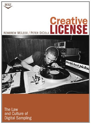 9780822348641: Creative License: The Law and Culture of Digital Sampling