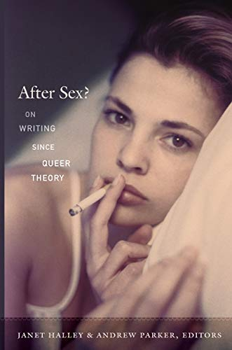 9780822349099: After Sex?: On Writing since Queer Theory (Series Q)
