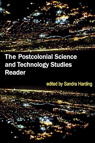 9780822349570: The Postcolonial Science and Technology Studies Reader