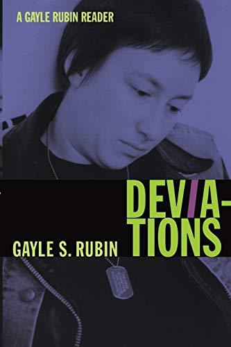 9780822349860: Deviations: A Gayle Rubin Reader (John Hope Franklin Center Book)