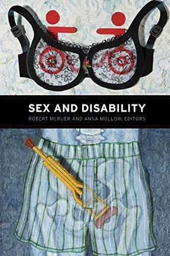 Sex and Disability: Robert McRuer