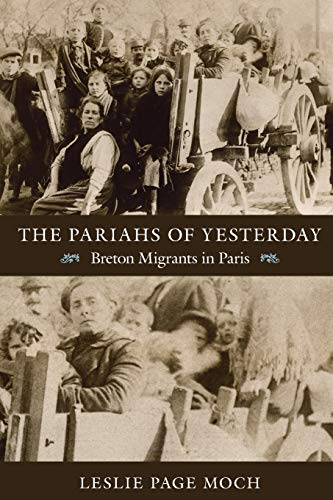 9780822351832: The Pariahs of Yesterday: Breton Migrants in Paris