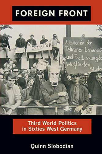 9780822351849: Foreign Front: Third World Politics in Sixties West Germany (Radical Perspectives)