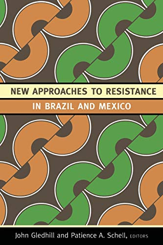 New Approaches to Resistance in Brazil and