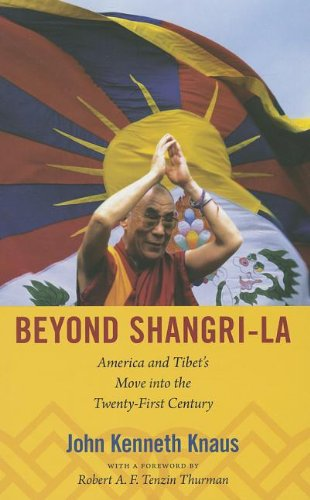 9780822352198: Beyond Shangri-La: America and Tibet's Move into the Twenty-First Century (American Encounters/Global Interactions)