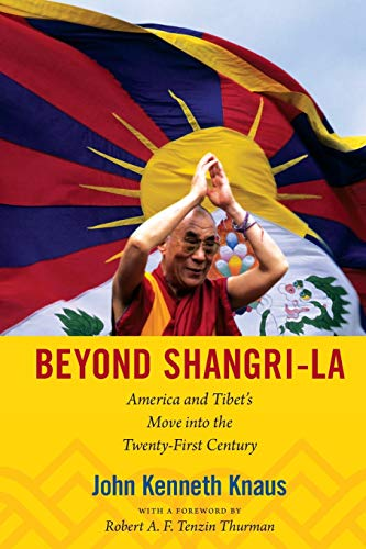 9780822352341: Beyond Shangri-La: America and Tibet's Move into the Twenty-First Century (American Encounters/Global Interactions)