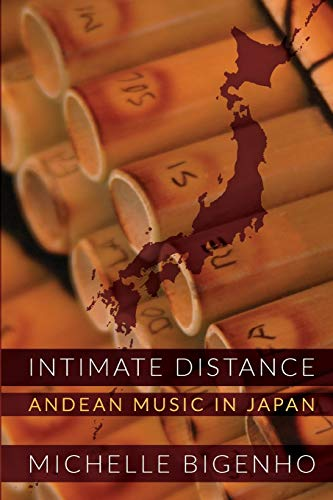 9780822352358: Intimate Distance: Andean Music in Japan