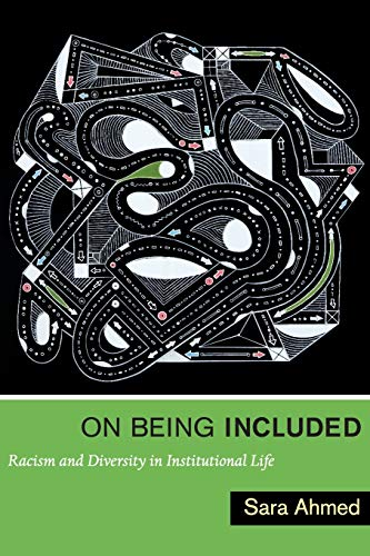 9780822352365: On Being Included: Racism and Diversity in Institutional Life