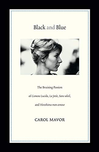 9780822352716: Black and Blue: The Bruising Passion of Camera Lucida, La Jetee, Sans Soleil, and Hiroshima Mon Amour