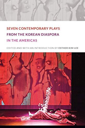 9780822352747: Seven Contemporary Plays from the Korean Diaspora in the Americas