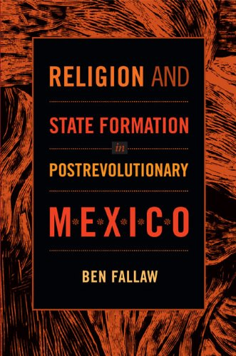 9780822353225: Religion and State Formation in Postrevolutionary Mexico