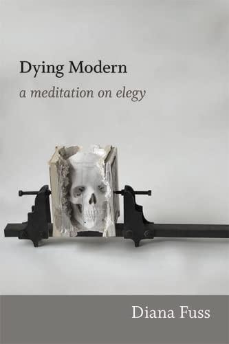 9780822353751: Dying Modern: A Meditation on Elegy
