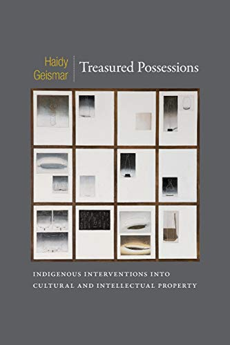 9780822354277: Treasured Possessions: Indigenous Interventions into Cultural and Intellectual Property (Objects/Histories)