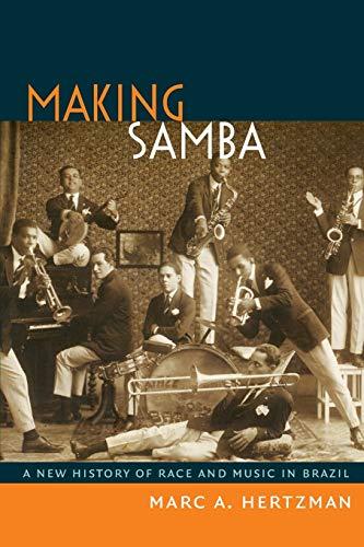 Making Samba: A New History of