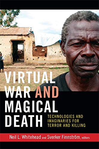 9780822354352: Virtual War and Magical Death: Technologies and Imaginaries for Terror and Killing