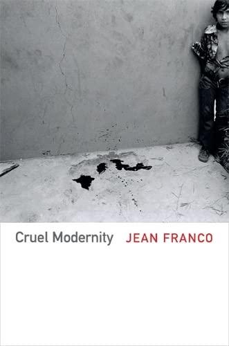 9780822354420: Cruel Modernity