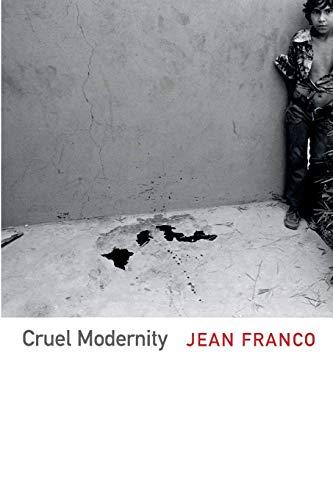 9780822354567: Cruel Modernity