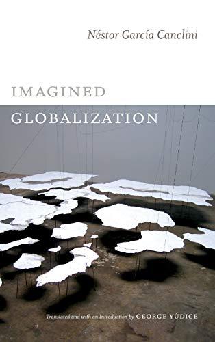 9780822354611: Imagined Globalization