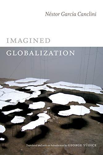 9780822354734: Imagined Globalization