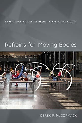 9780822355052: Refrains for Moving Bodies: Experience and Experiment in Affective Spaces