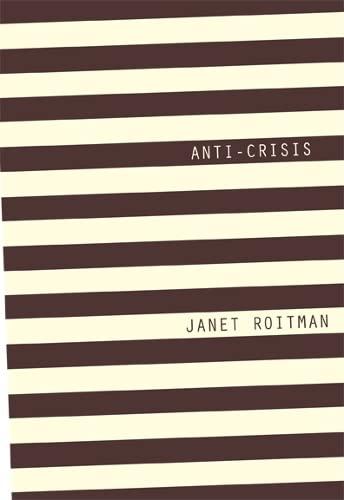 9780822355120: Anti-Crisis
