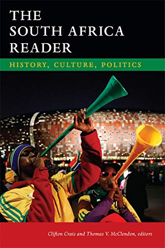 The South Africa Reader: History, Culture, Politics (Hardback)