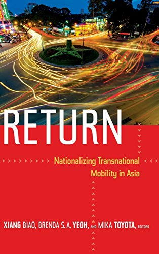 9780822355168: Return: Nationalizing Transnational Mobility in Asia