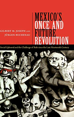 9780822355175: Mexico's Once and Future Revolution: Social Upheaval and the Challenge of Rule since the Late Nineteenth Century
