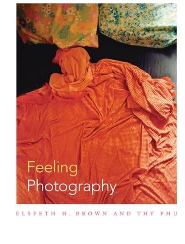 9780822355267: Feeling Photography