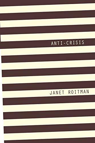 9780822355274: Anti-Crisis