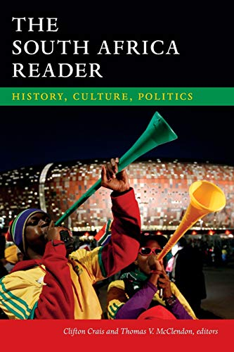 9780822355298: The South Africa Reader: History, Culture, Politics (The World Readers)