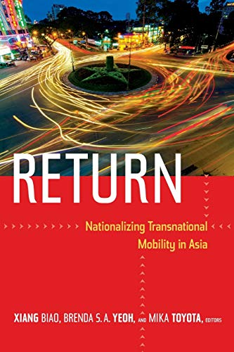 9780822355311: Return: Nationalizing Transnational Mobility in Asia