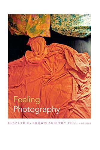 9780822355410: Feeling Photography