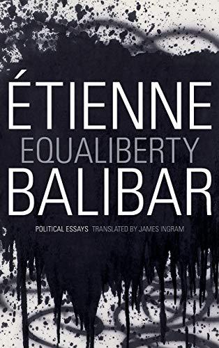 9780822355502: Equaliberty: Political Essays (A John Hope Franklin Center Book)