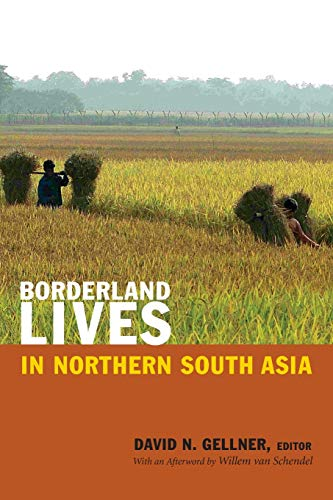 9780822355564: Borderland Lives in Northern South Asia