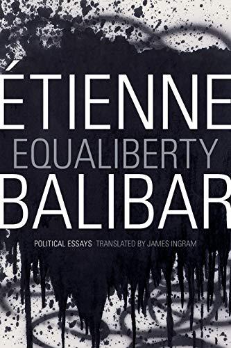 9780822355649: Equaliberty: Political Essays (A John Hope Franklin Center Book)